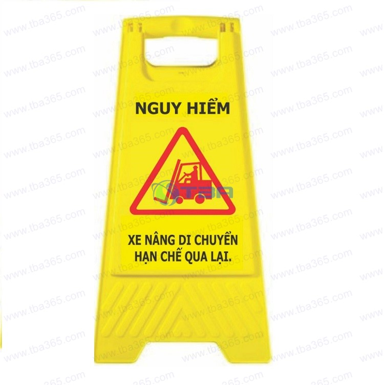 Bảng chữ A cảnh báo cho khu vực XE NÂNG làm việc